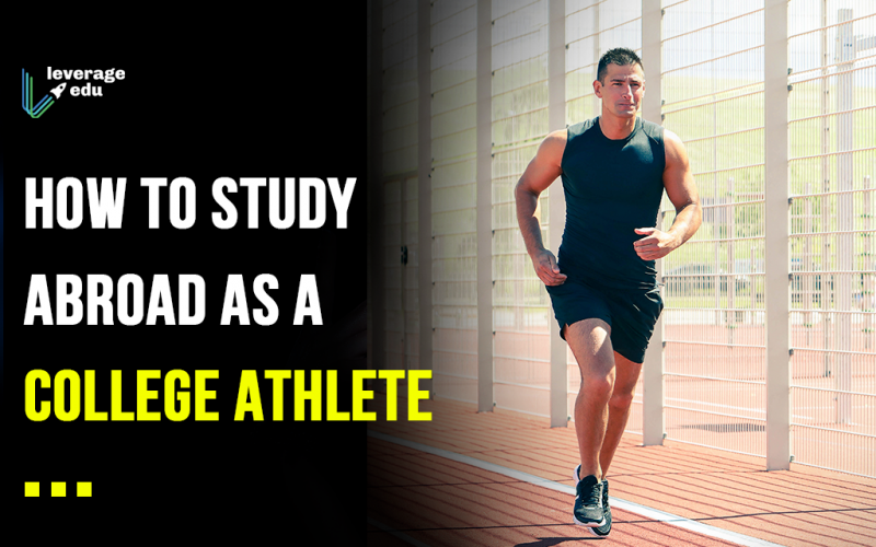 How to Study Abroad as a College Athlete?