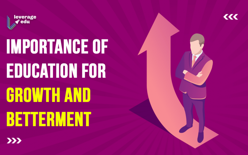 Importance of Education for Growth and Betterment