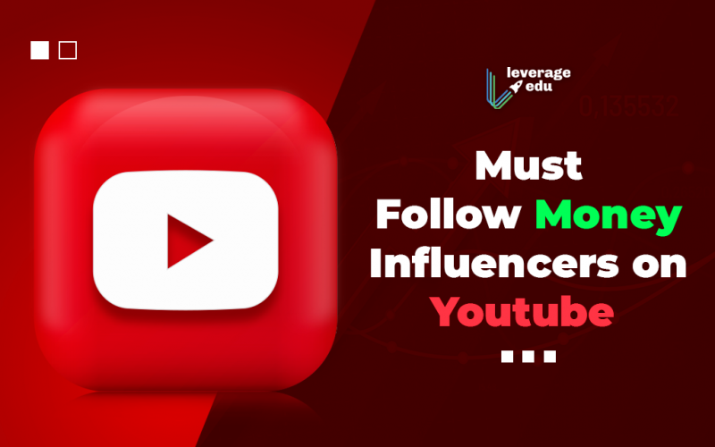Must Follow Money Influencers on Youtube
