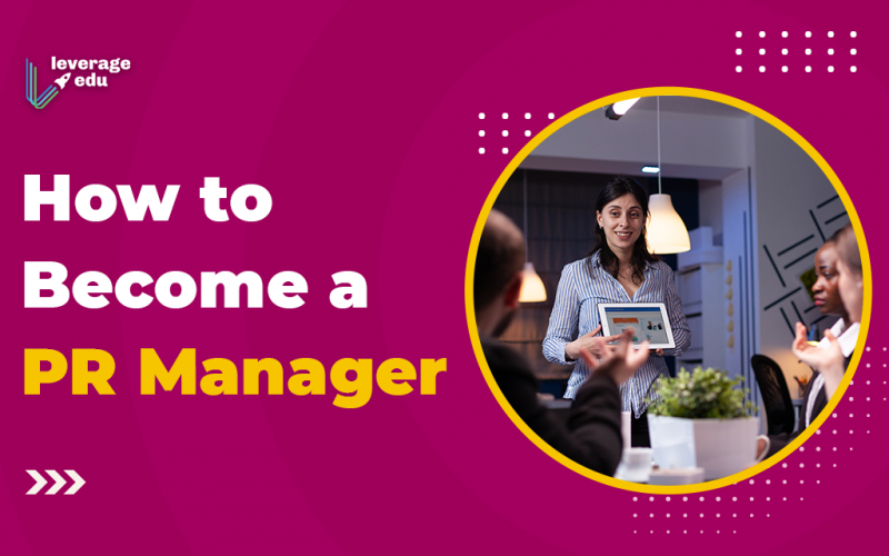 How to Become a PR Manager?