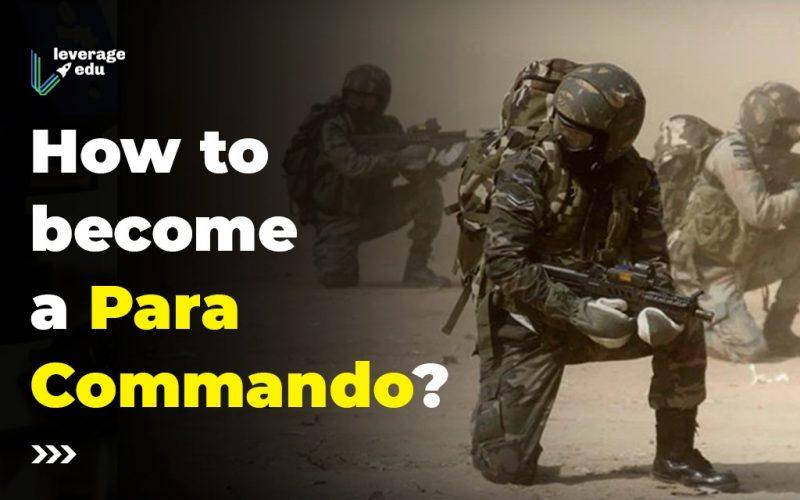 How to Become a Para Commando Officer?
