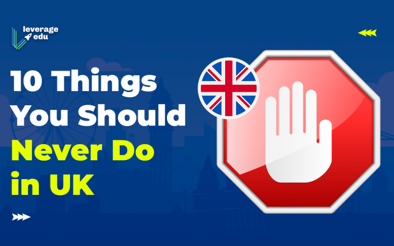 Things not to do in UK