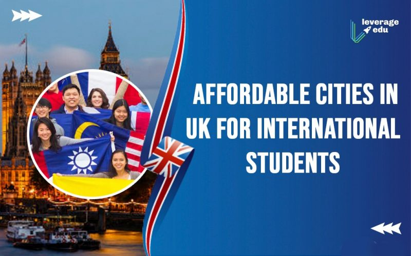 Affordable Cities in UK for International Students