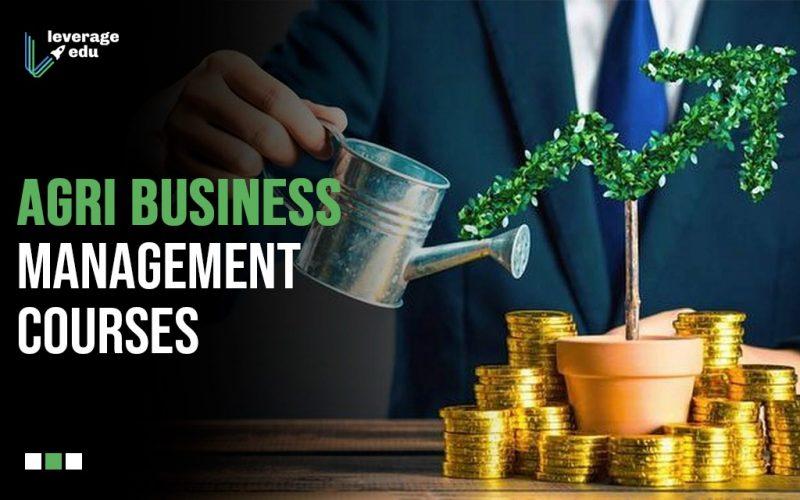 Agri Business Management Courses