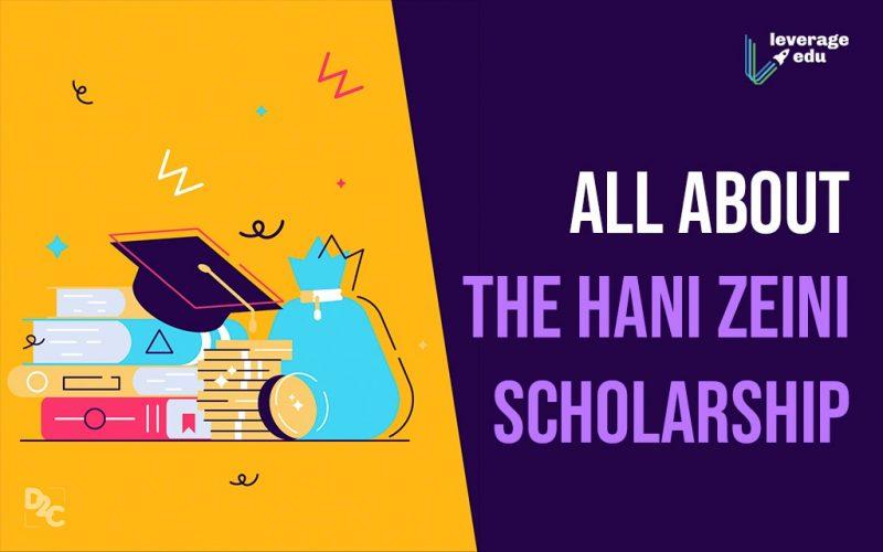 Hani Zeini Scholarship