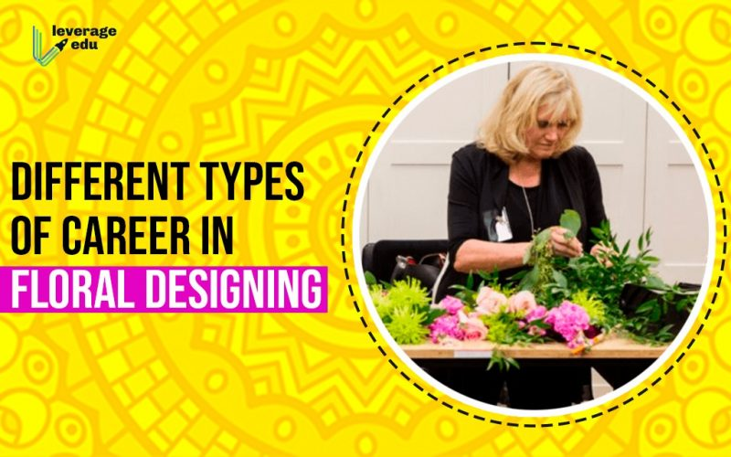 Different Types of Career in Floral Designing