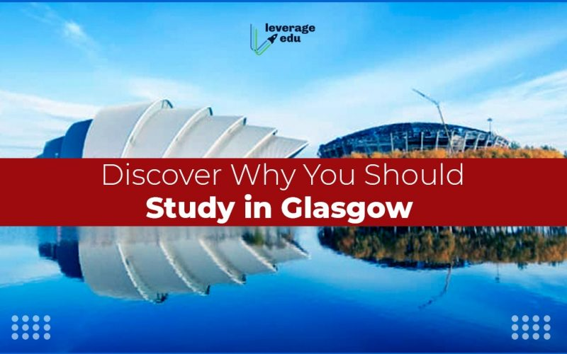 Discover Why You Should Study in Glasgow