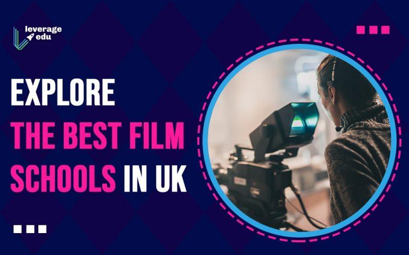 Explore the Best Film Schools in UK