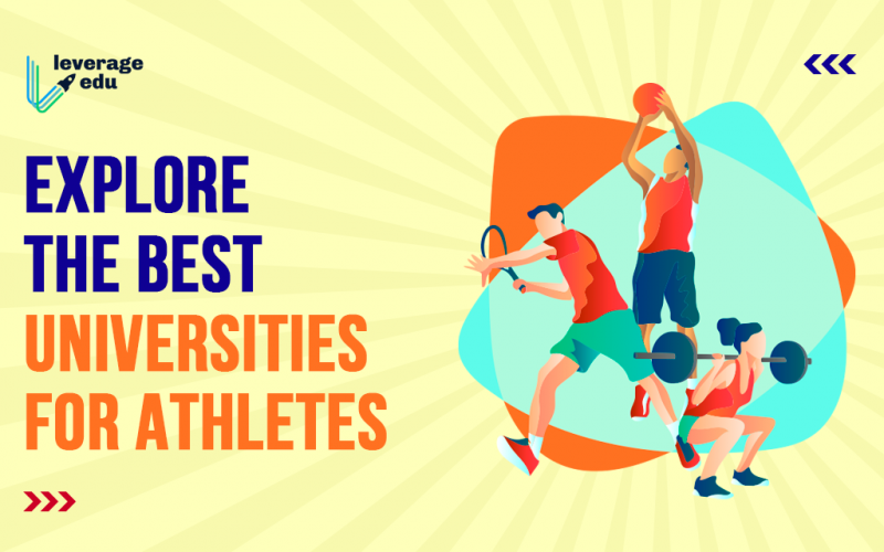 Explore the Best Universities for Athletes