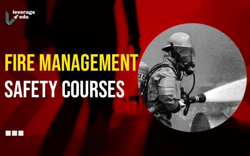 Fire Management Safety Courses