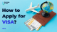 How To Apply for VISa (1)