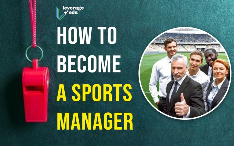 How to Become a Sports Manager