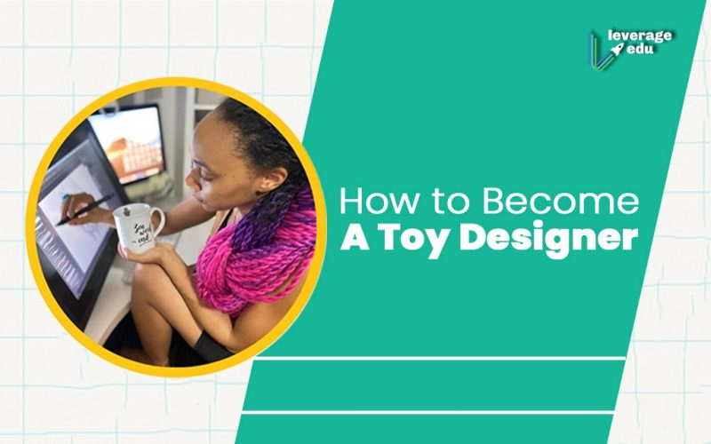 How to Become a Toy Designer?