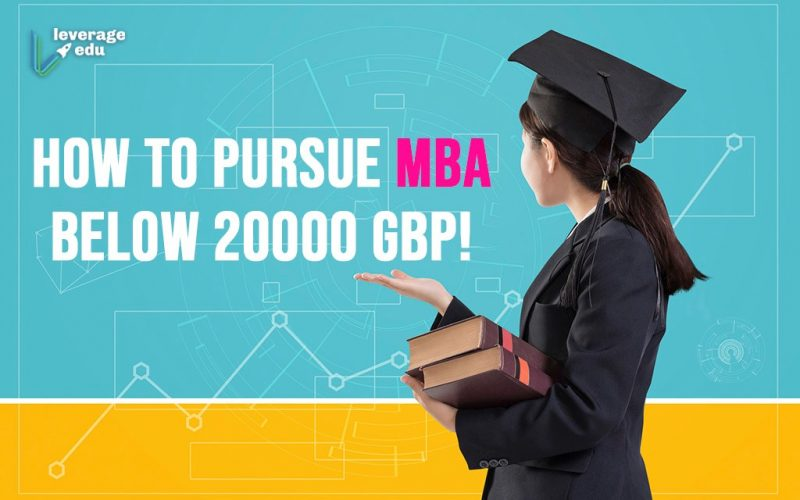How to Pursue MBA Below 20000 GBP