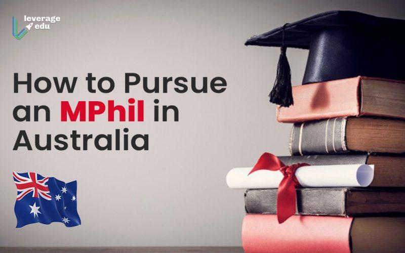 How to Pursue an MPhil in Australia