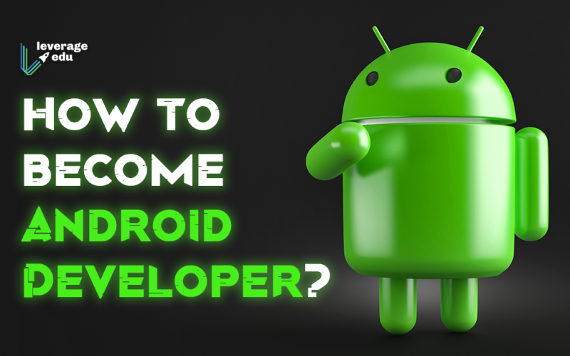 Decoding How to Become an Android Developer?