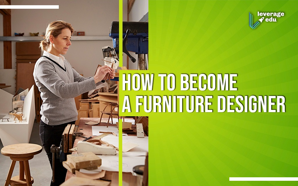 How to Become a Furniture Designer?
