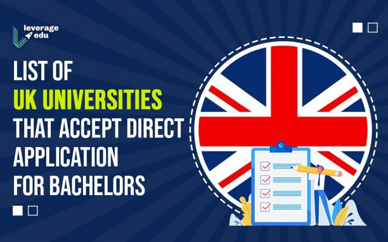 List of UK Universities that Accept Direct Application for Bachelors