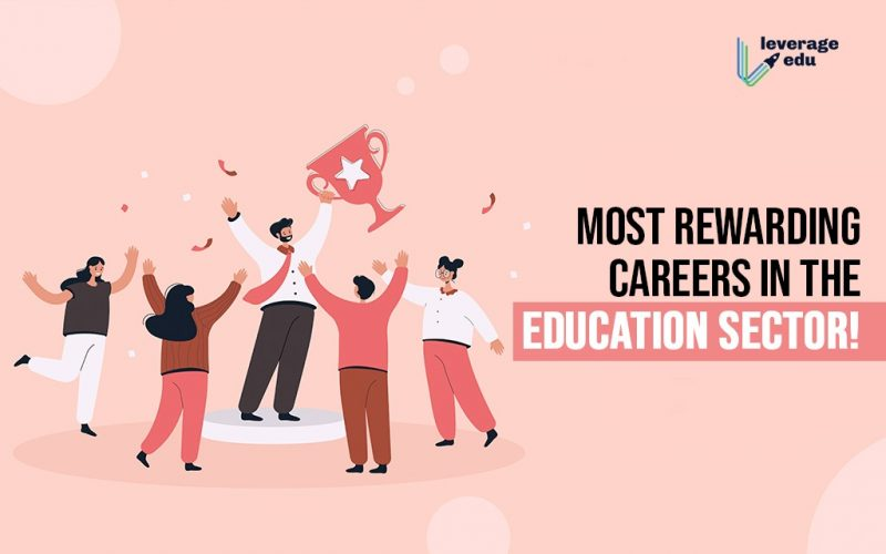 Most Rewarding Careers in the Education Sector