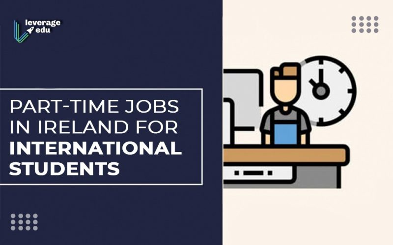 Part-time Jobs in Ireland for International Students