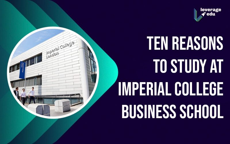 Ten Reasons to Study at Imperial College Business School