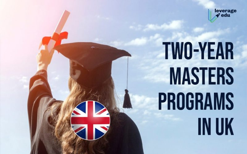 Two-Year Masters Programs in UK