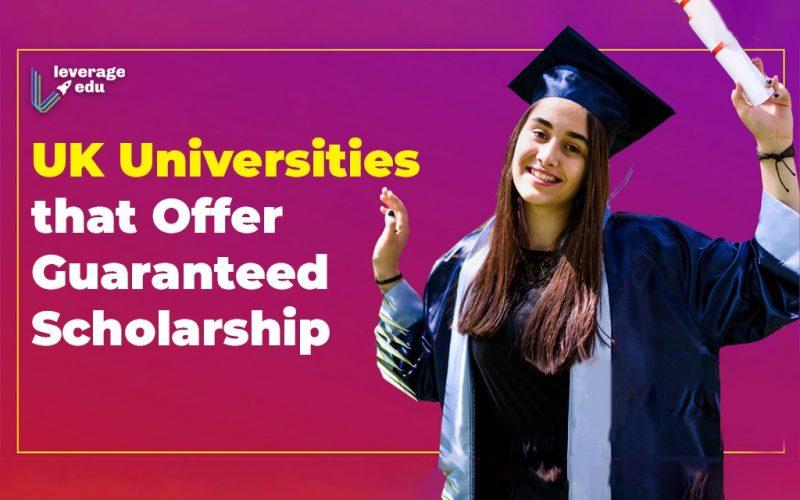 UK Universities that Offer Guaranteed Scholarship