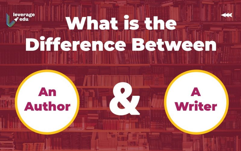 What is the Difference Between an Author and a Writer