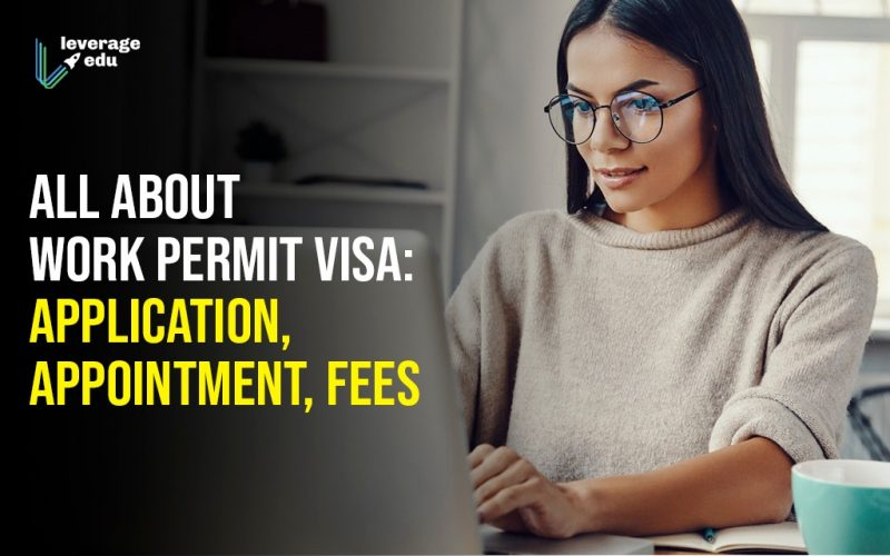 All About Work Permit Visa Application Appointment Fees