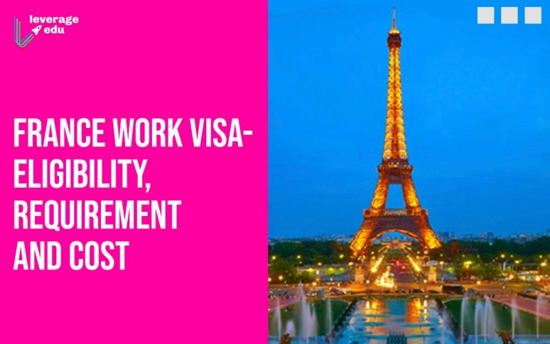 France Work Visa Eligibility, Requirement and Cost