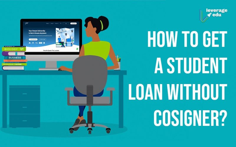 How to Get a Student Loan Without Cosigner