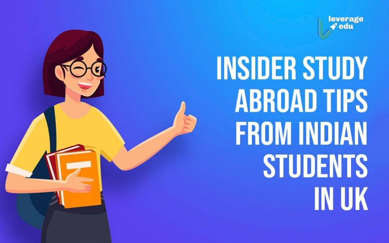 Study Abroad Tips from Indian Students in UK