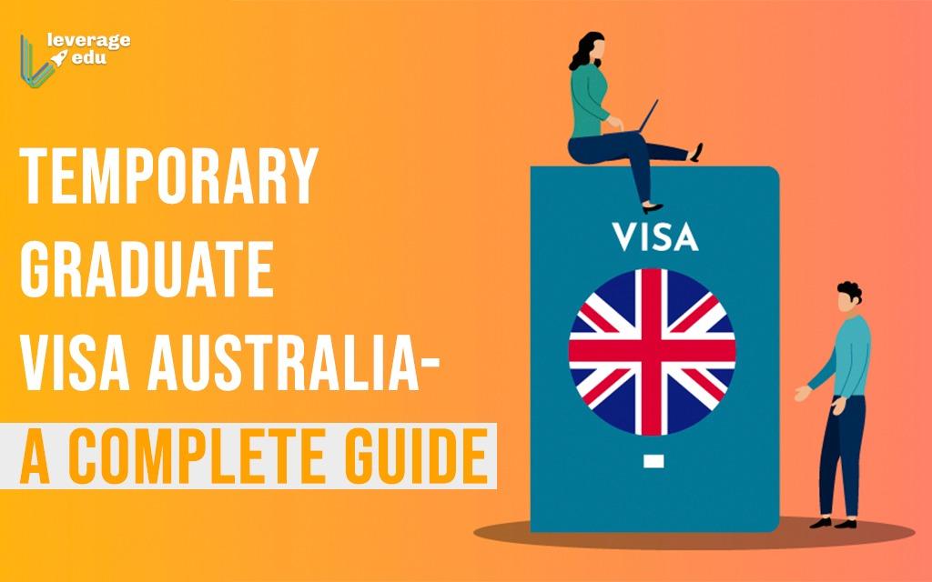 Temporary Graduate 485 Visa Australia