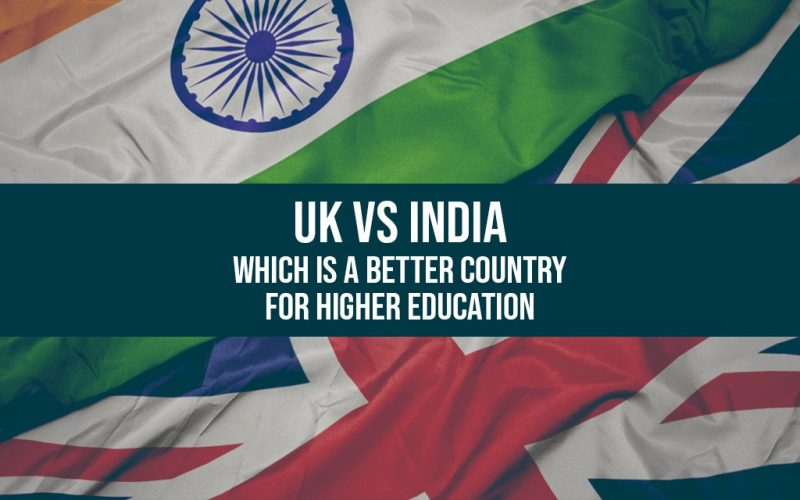 UK vs India Which is a Better Country for Higher Education