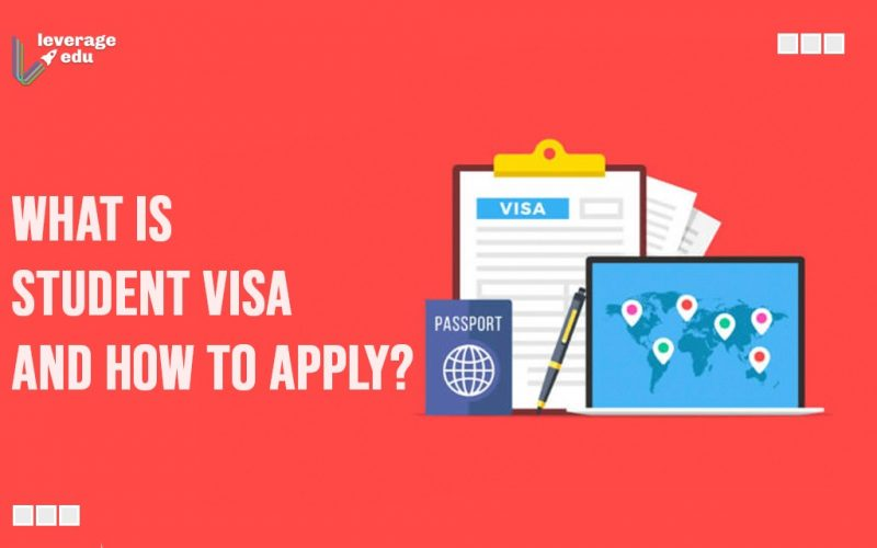 What is Student Visa and How to Apply